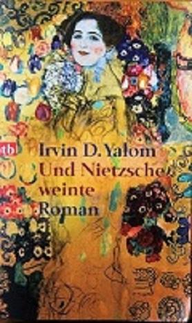 Irvin Yalom: Und Nietzscheweinte