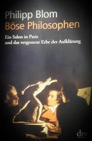 Philipp Blom: BösePhilosophen