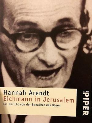 Hannah Arendt: Eichmann inJerusalem