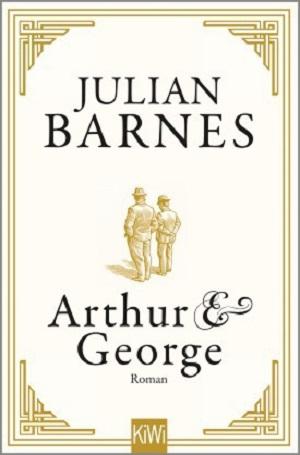 Julian Barnes: Arthur &George