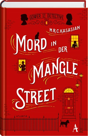 M.R.C. Kasasian: Mord in der Mangle Street