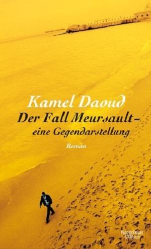 Kamel Daoud: Der FallMeursault
