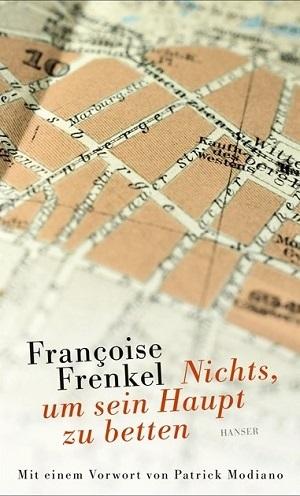 Françoise Frenkel: Nichts, um sein Haupt zubetten